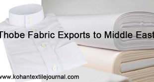 Thobe Fabric Exports to Middle East Favorable Contracting