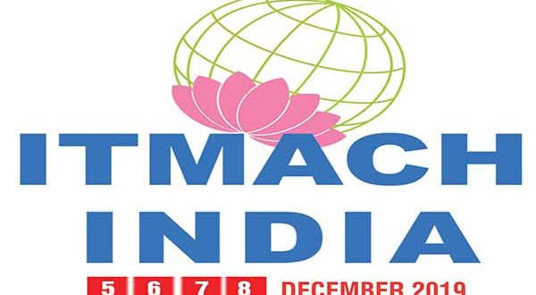 Plans Afoot For A Bigger, More Exciting ITMACH India 2019
