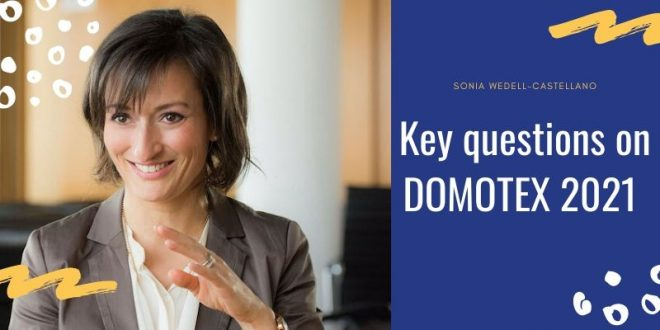Sonia Wedell-Castellano, Global Director of DOMOTEX