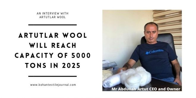 Artutlar wool Company will reach capacity of 5000 tons in 2025