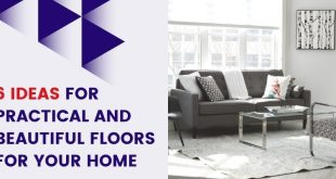 Practical and Beautiful Floors for Your Home